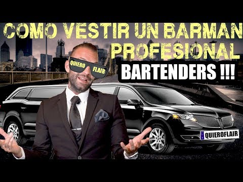 🍸 COMO VESTIR UN BARMAN-BARTENDER PROFESIONAL ?! 💓