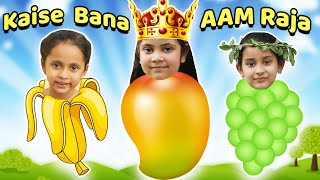 Kaise bana AAM RAJA ? | Hindi Stories for Kids | ToyStars
