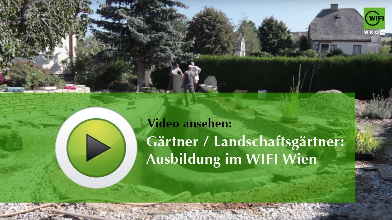 Gärtner Landschaftsgärtner Ausbildung Im Wifi Wien Youtube