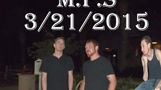 M.P.S Paranormal Investigation 3.20.2015 Manatee County