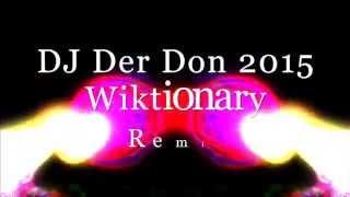 DJ Der Don 2015 Wiktionary Remix