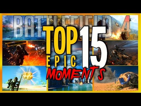 TOP 15 EPIC ONLY IN BATTLEFIELD 4 MOMENTS! - By Russkhof