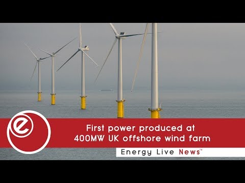First power produced at 400MW UK offshore wind farm