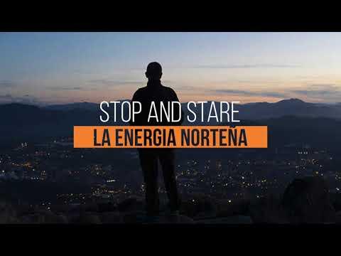 La Energía Norteña -Stop And Stare (Lyric Video)