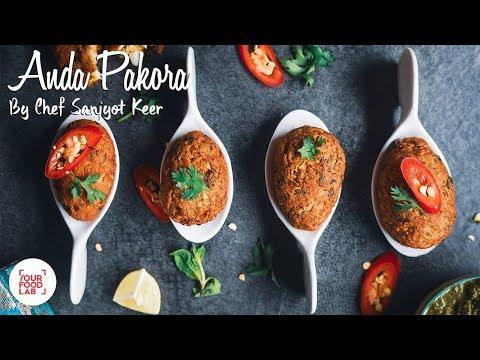 Anda Pakora Recipe | Chef Sanjyot Keer | Your Food Lab
