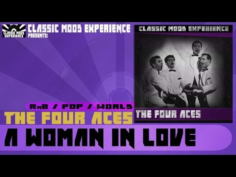 The Four Aces - A Woman In Love (1955)