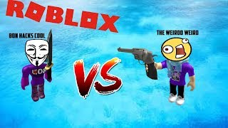 BON HACKS VOZ COOL VS WEIRDO WEIRD XIN ? Kat 2 (ROBLOX)