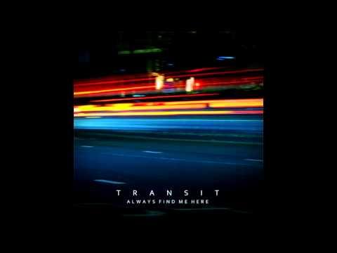 Always Find Me Here-Transit [HD 320kbps]
