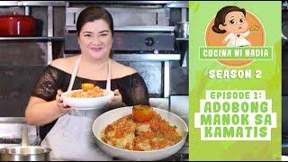 Cucina Ni Nadia 2: Adobong Manok sa Kamatis   Episode 1