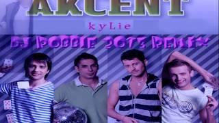Akcent - Kylie(Dj Robbie 2o13 Remix)