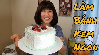 Cách làm bánh kem từ kem tươi đơn giản tại nhà (Người Việt ở Mỹ)