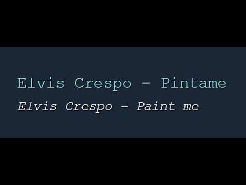 Elvis Crespo - Pintame (English Lyrics Translation)