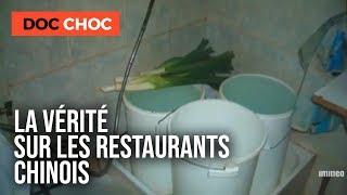La vérité sur les restaurants Chinois !