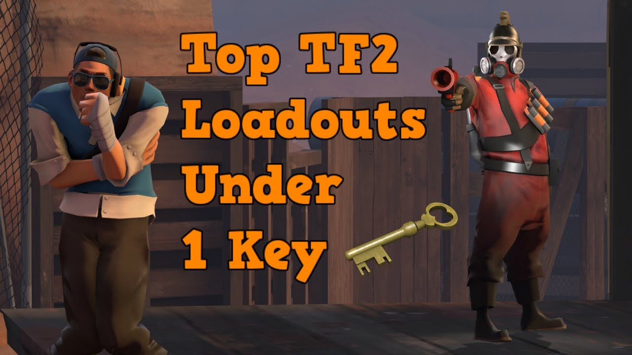 TF2: Budget/Cheap Class Loadouts Under 1 Key! – Cosmetic blog