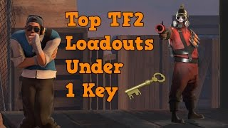 TF2: Budget/Cheap Class Loadouts Under 1 Key!