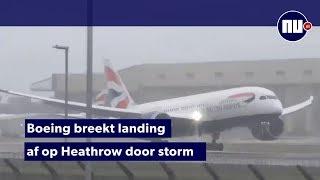 Boeing breekt landing af op Heathrow door storm