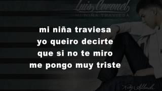 Luis Coronel - Mi Niña Traviesa ( Letra) HD