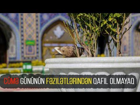Cümə gününün fəzilətlərindən qafil olmayaq