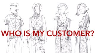 Who Is My Customer Market Research For Fashion Starting A Fashion Company Series