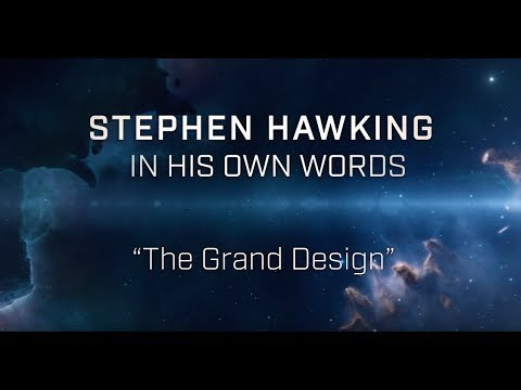 Stephen Hawking 'In His Own Words:' The Grand Design