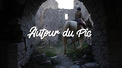 Autour du Pic (EP06) - Château de Montlaur / Pic Saint-Loup
