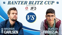 World Chess Champion Magnus Carlsen vs. GM Alireza Firouzja | Banter Blitz Cup