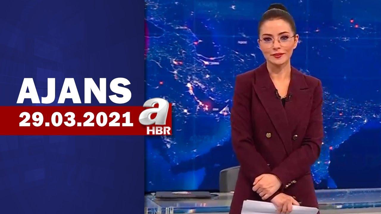 Banu El İle Ajans / A Haber / 29.03.2021