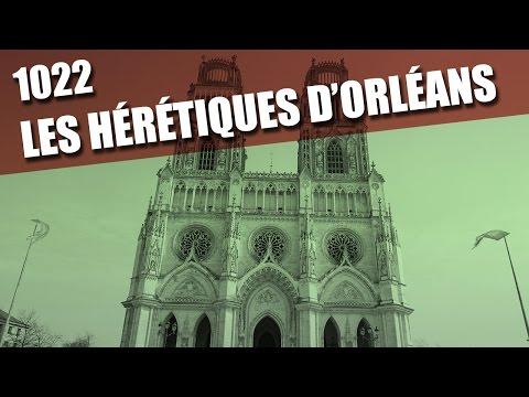 1022 Les hérétiques d'Orléans