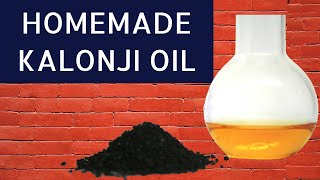 How to Make Kalonji Oil At Home For Hair Growth | DIY Kalonji Hair Oil | Kalonji Oil For Hair Growth
