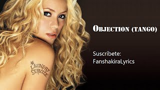 01 Shakira - Objection (Tango) [Lyrics]