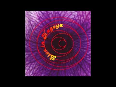 Acid Mothers Gong - Live in Nagoya (Psychedelic Rock/Japan/2006) [Full Album] [LIVE]