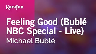 Karaoke Feeling Good (Bublé NBC Special - Live) - Michael Bublé *