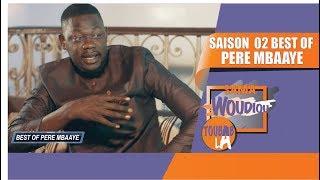 Sama Woudiou Toubab La: Best of Mon Pére [Saison 02]