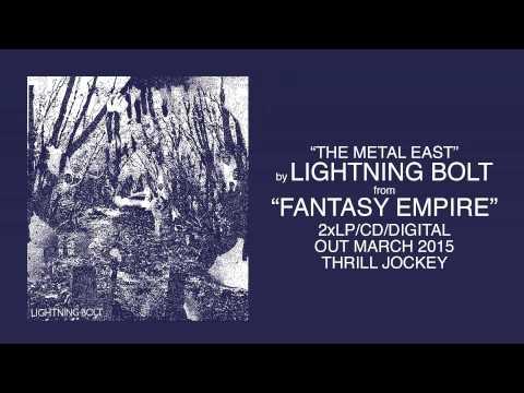Lightning Bolt - The Metal East (Official Audio)