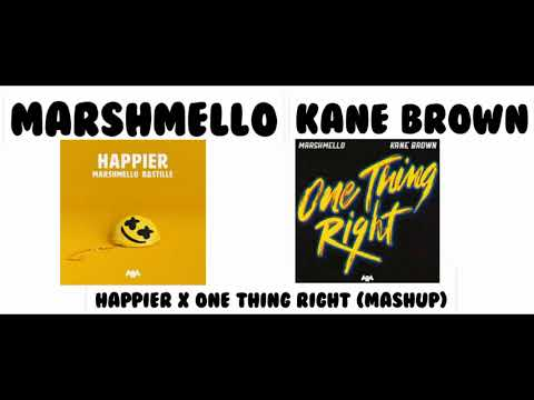 Marshmello, Kane Brown - Happier X One Thing Right (Mashup)