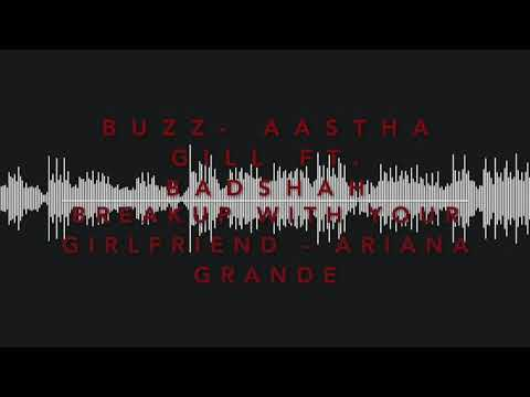 Buzz / Breakup With Your Girlfriend Mashup