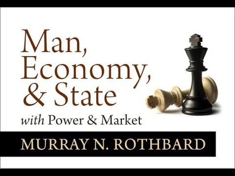 Man, Economy, and State (Chapter 6, Pt. 10/11: Production: The Rate ...