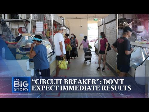 """""""Circuit breaker"""": Don't expect immediate results   The Straits Times"""