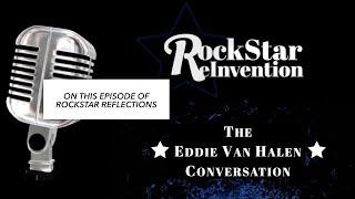 RockStar Reflections: The Eddie Van Halen Conversation