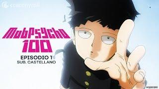 Mob Psycho 100 l Ep. 1 – El psíquico autoproclamado Arataka Reigen ~Y Mob~ (Sub. Castellano)