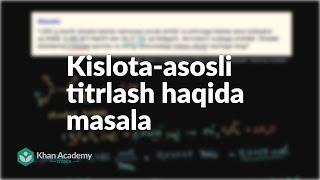 Kislota asosli titrlash haqida masala Bufer eritmalar titrlash va eruvchanlik muvozanati Kimyo