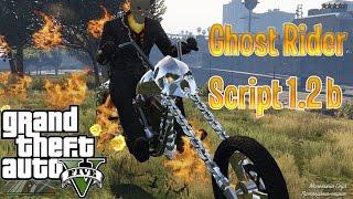 Ghost Rider Script 1.2 b MOD GTA 5 ( установка и обзор )