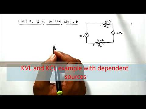 KVL and KCL for circuit with dependent and independent sources by Prof. Niraj Kumar VIT Chennai