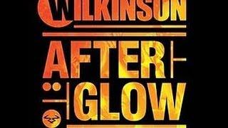 Afterglow-wilkinson(lyrics on screen)