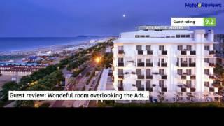 Hotel Atlantic **** Hotel Review 2017 HD, Riccione, Italy