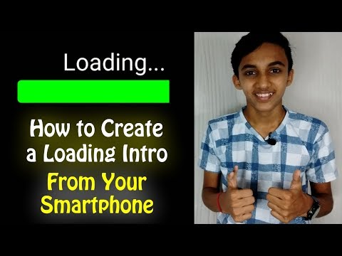 How to create a Loading Intro from your Smartphone!! | Tech MS