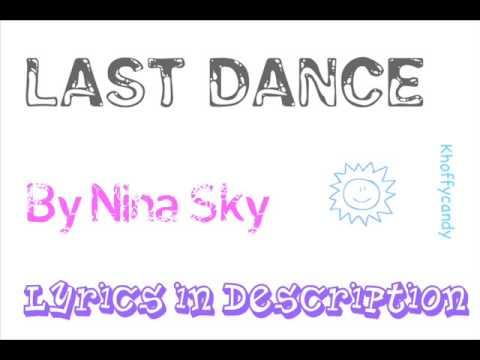 Nina Sky- Last Dance [ lyrics ]