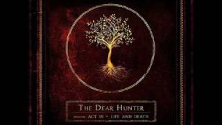 The Dear Hunter - He Said He Had a Story