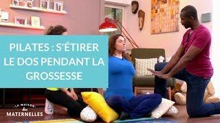 Pilates : s'étirer le dos pendant la grossesse - La Maison des maternelles #LMDM