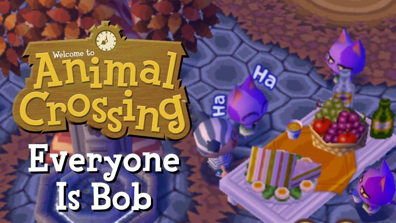 Animal Crossing But Everyone Is Bob Youtube